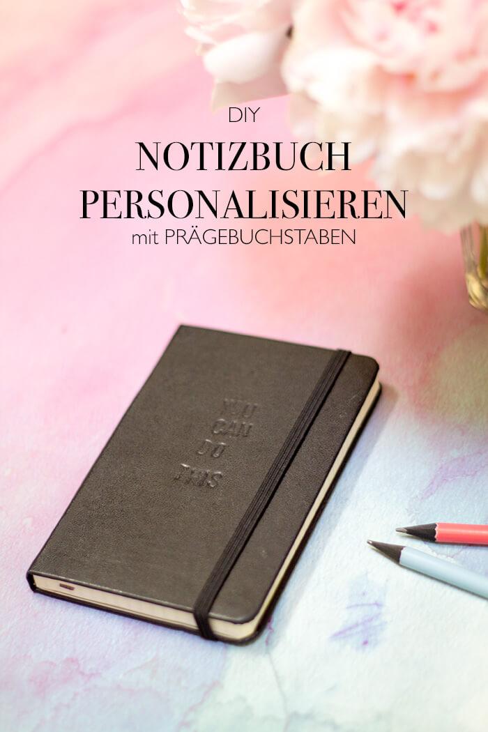 DIY Blog lindaloves.de Geschenkidee Anleitung zum selbermachen Notizbuch personalisieren mit Prägebuchstaben - D I Y Blog lindaloves